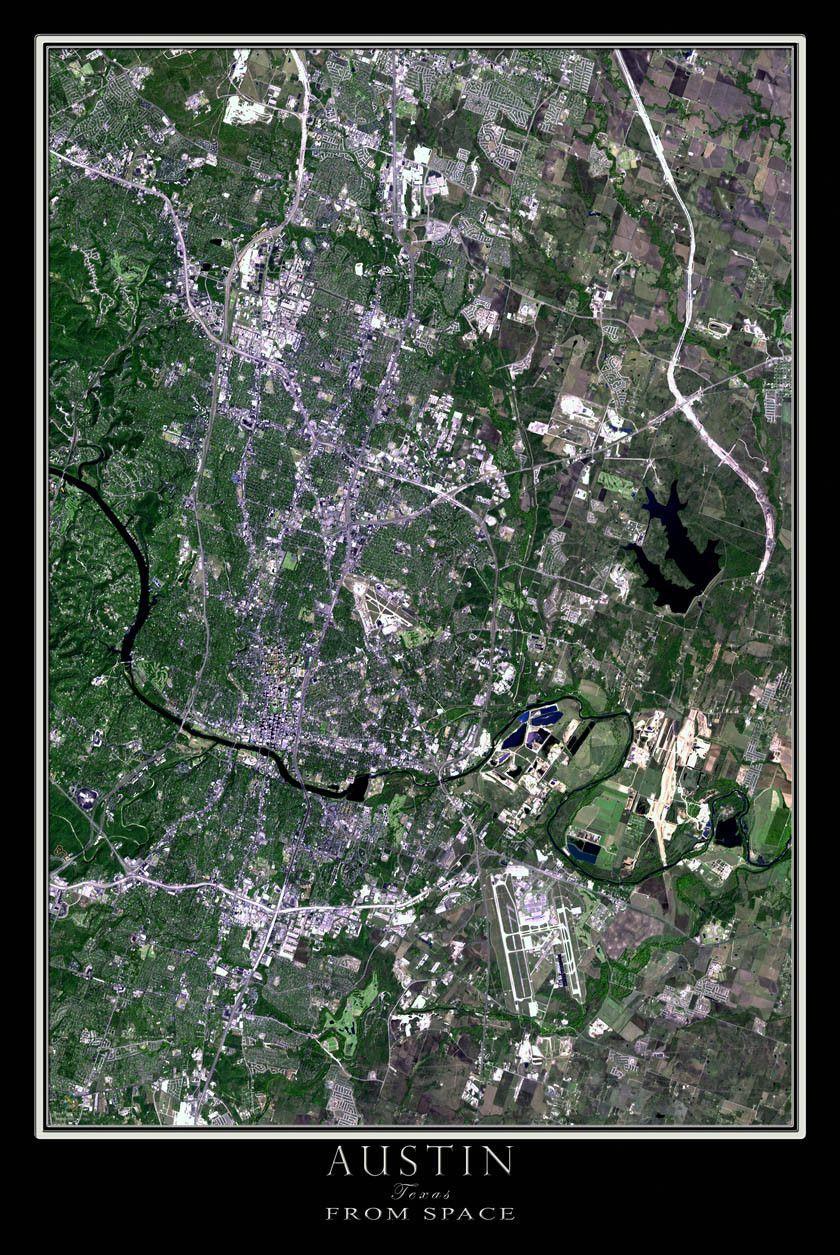 Austin Texas Satellite Poster Map   Texas & South   Pinterest - Live Map Of Texas