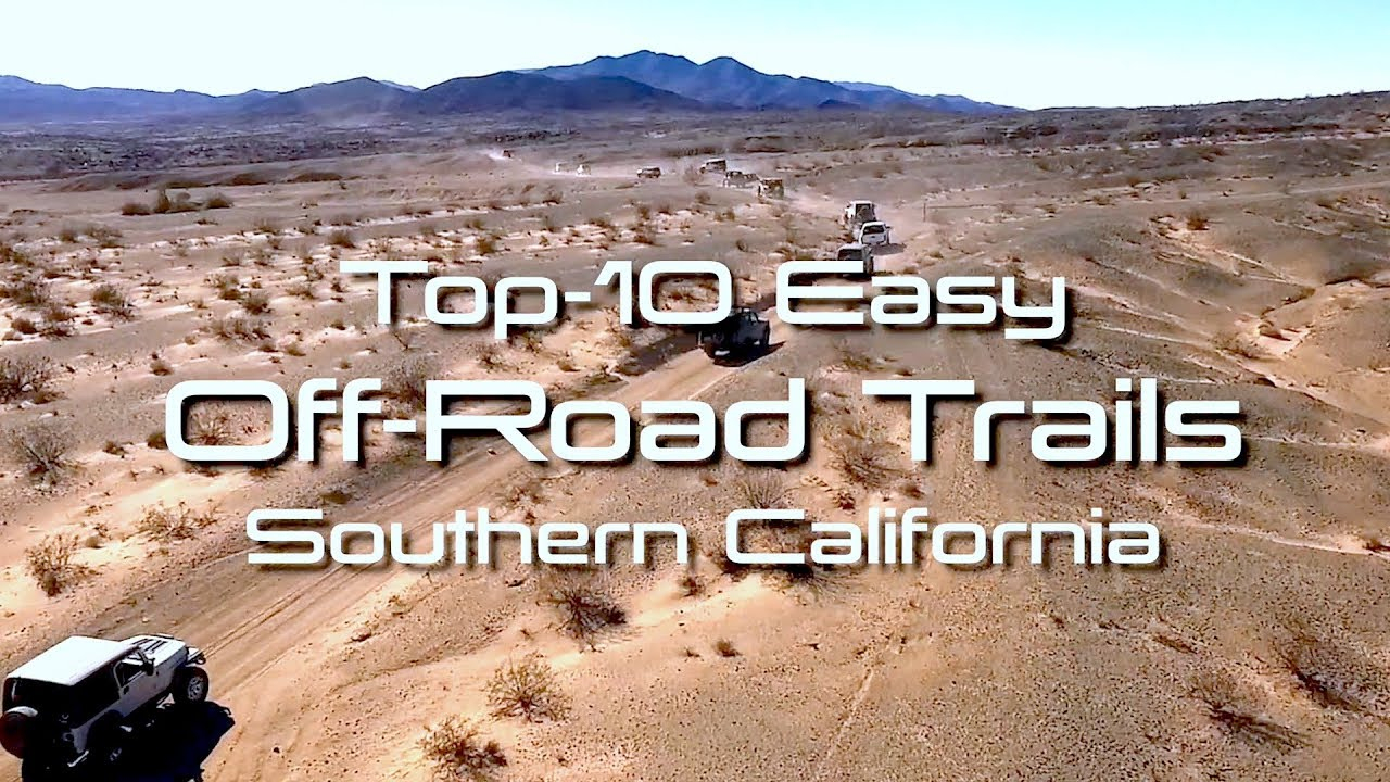 Easy Off Road 4X4 Trails In Southern California - Youtube - Off Road Maps California