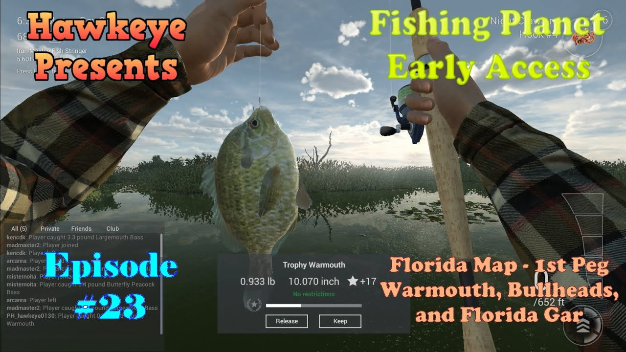 Fishing Planet - Episode #23: Florida Map - 1St Peg - Warmouth - Peacock Bass Florida Map