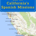 On A Mission? Map Of California's Historic Spanish Missions In 2019   California Missions Map For Kids
