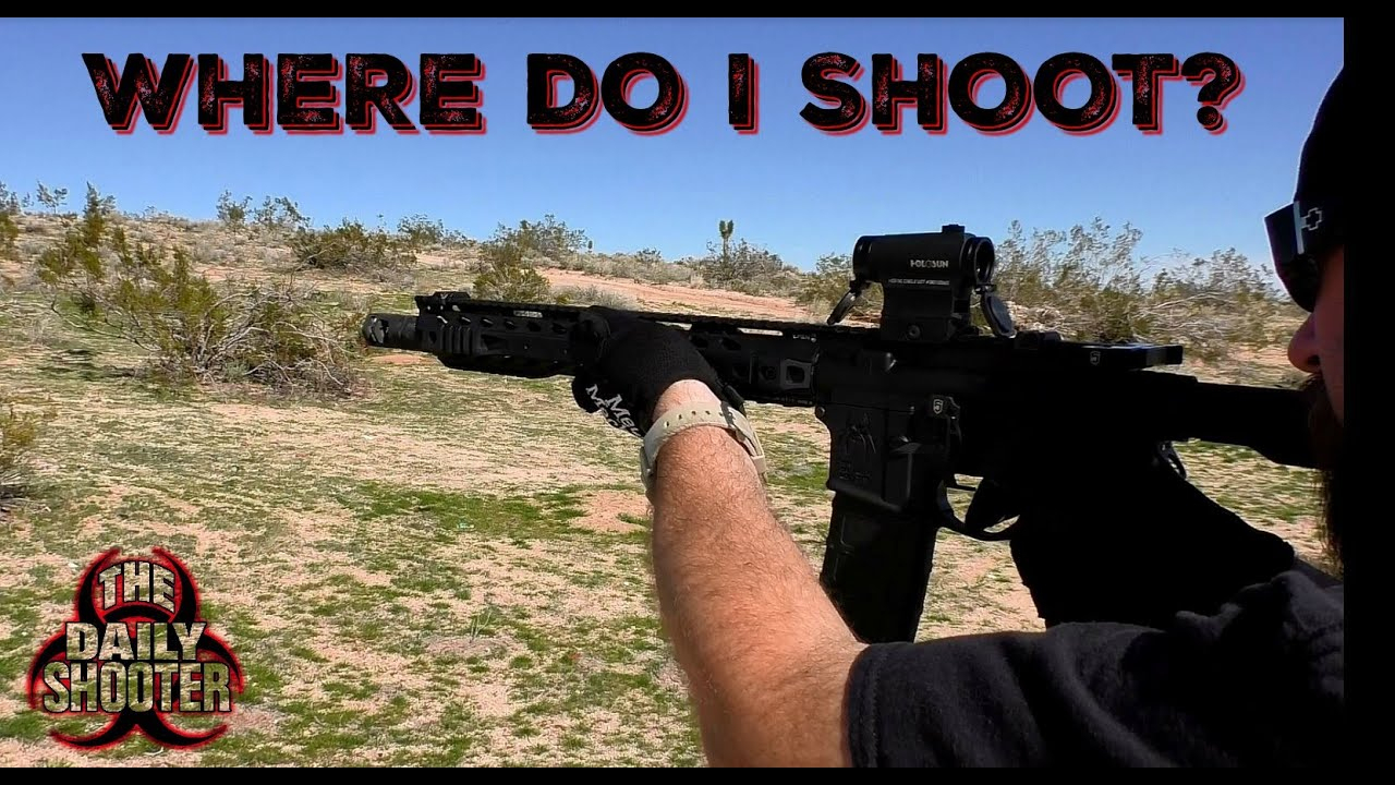 Sick Of The Range? Where To Shoot! - Youtube - California Blm Shooting Map