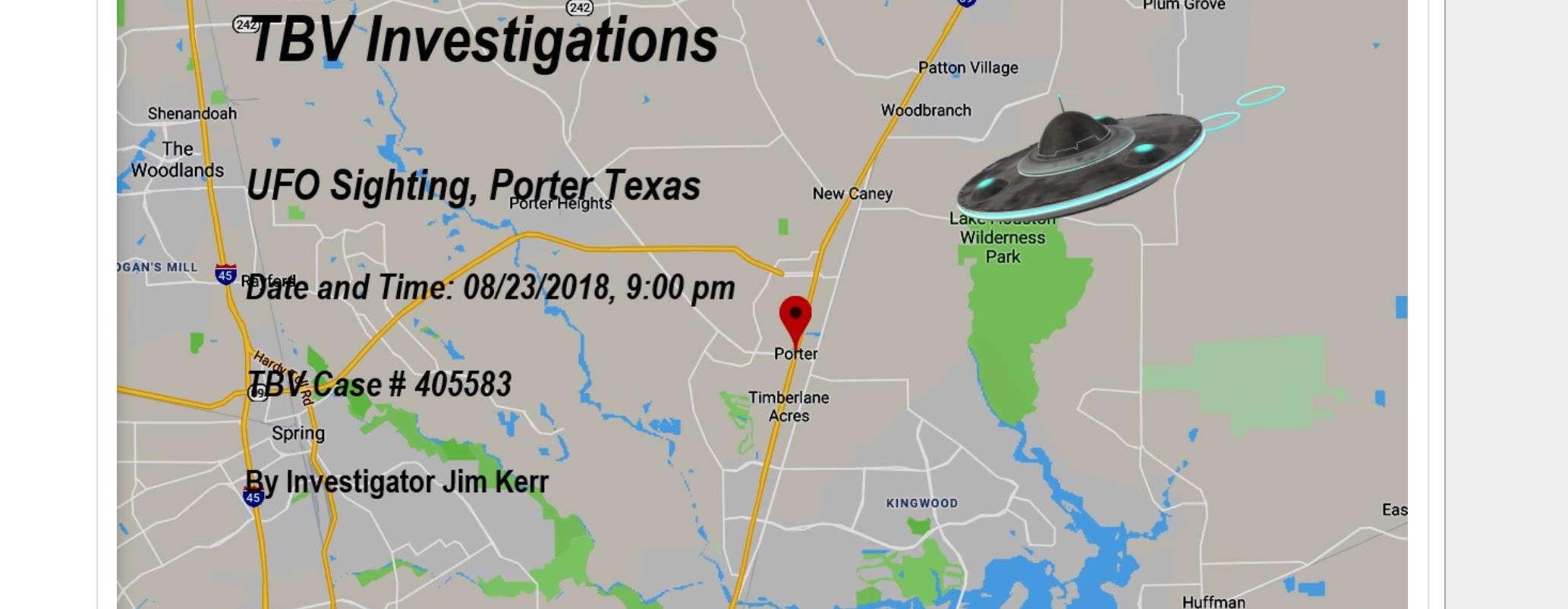 Ufo Over Porter, Texas – August 23, 2018 - The Black Vault Case Files - Porter Texas Map